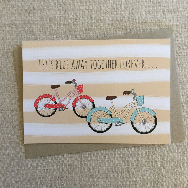 Let's Ride Away Together Forever Card