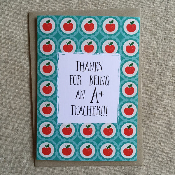 Thanks for Being an A+ Teacher Card