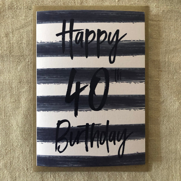 Stripe 40th Birthday Card