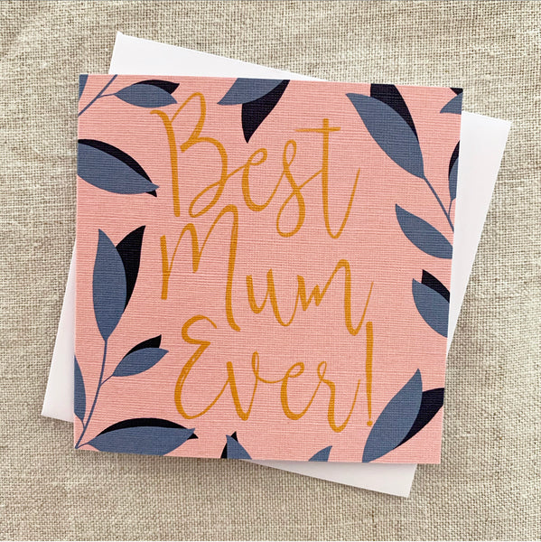 Petit Best Mum Ever Card