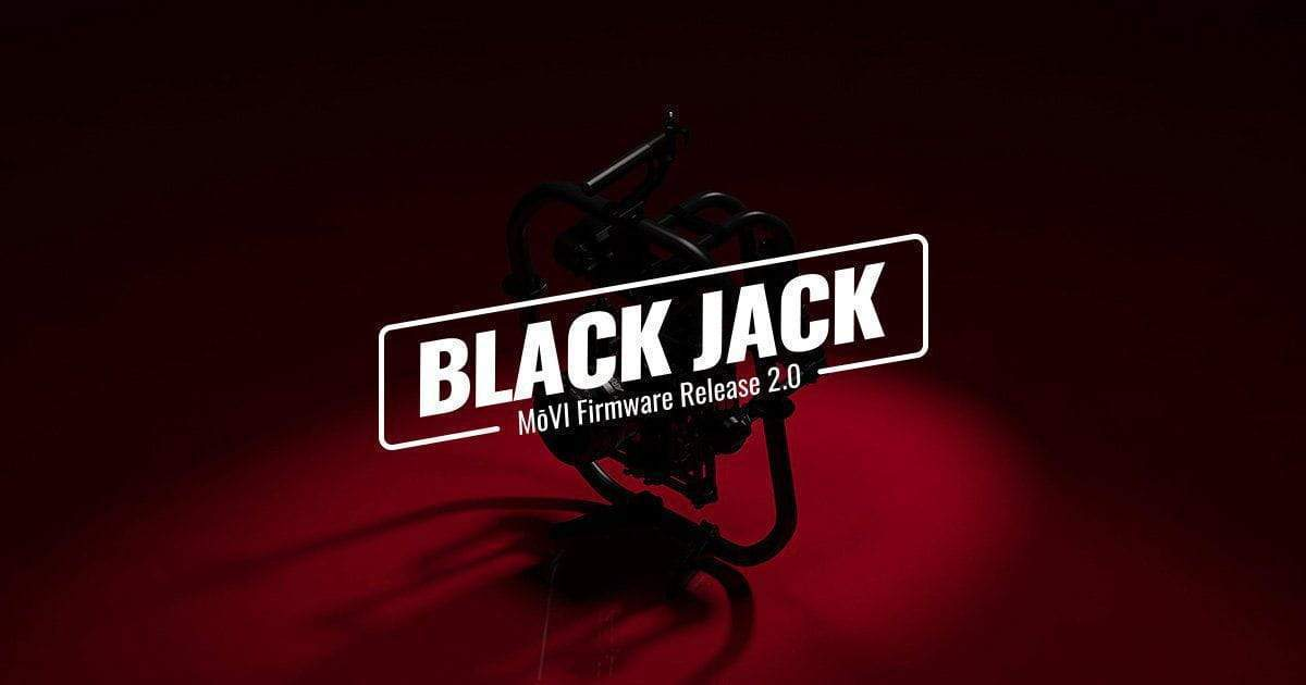 Freefly reveals their hand with BlackJack - the new MoVI Firmware