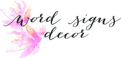 Word Signs Decor