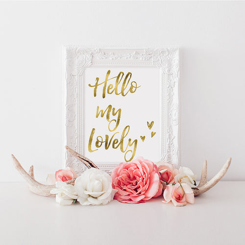 buy Hello My Lovely | Cute Quote | Super Cute Gift | Gold Foil Wall Art Print for $14.95