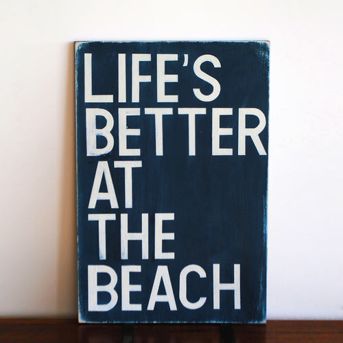 Life's Better At The Beach Hand-painted wood sign, wood sign for beach lovers
