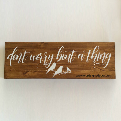 buy Bob Marley Quote - Don't Worry 'bout A Thing for $35.00