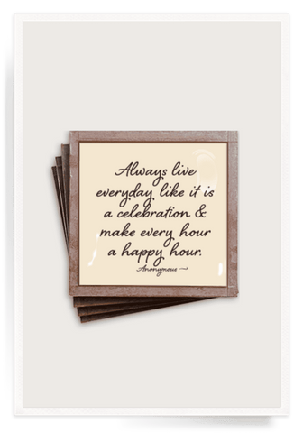Always Live Everyday -  Glass Coasters