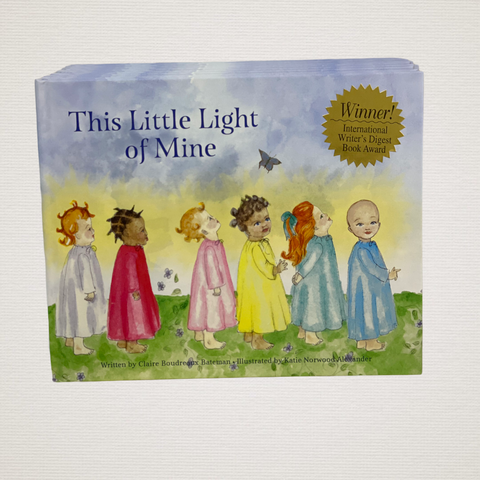 This Little Light of Mine by Claire Bateman
