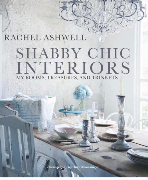 Shabby Chic Interiors My Rooms, Treasures, and Trinkets