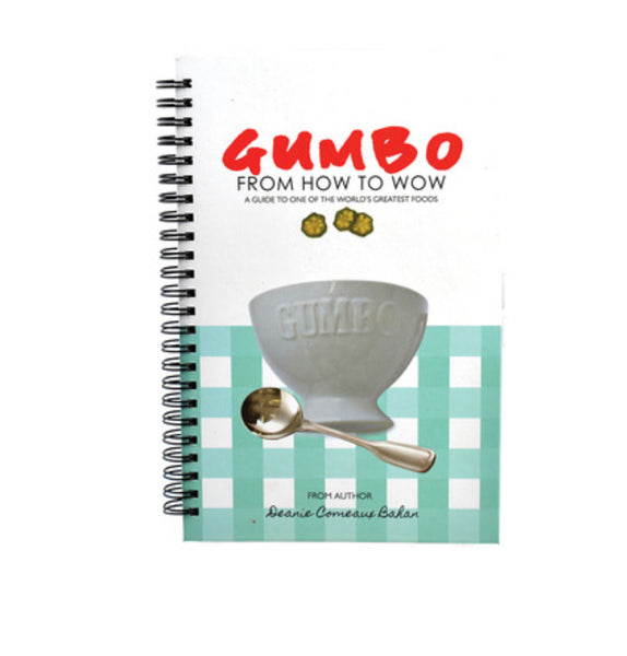 RB Gumbo From How to Wow Cookbook