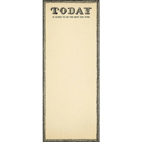 Today Is Going to be Best Day Ever Skinny Notepad