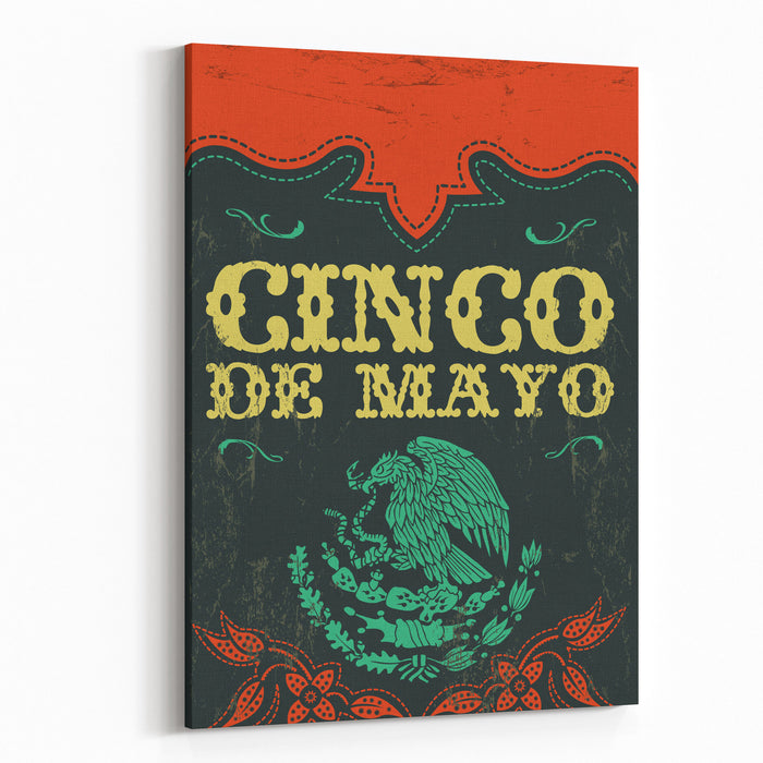 Cinco De Mayo  Mexican Holiday Vintage Vector Poster  Grunge Effects Can Be Easily Removed Canvas Wall Art Print