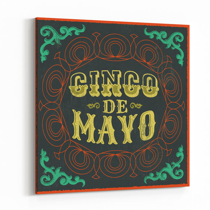 Cinco De Mayo  Vintage Mexican Traditional Holiday Design  Vector Poster Card Canvas Wall Art Print