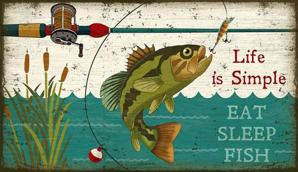"Life is Simple … Eat Fish Sleep, Rustic Lodge Wall Sign (15""x26"")"