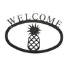 "Our Welcome Sign With Pineapple Silhouette is handcrafted here in the USA and it has been powder coated for weather resistant indoor and outdoor use. It features the silhouette of a pineapple in the center and is available in two sizes 11-3/8"" wide x 7-7/8"" high and 17-1/2"" wide x 12-½"" high."
