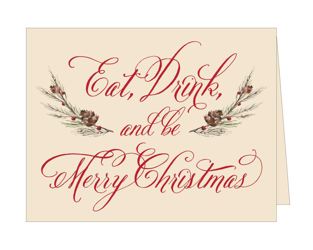 Eat, Drink, and Be Merry Christmas Card (Set of 8)