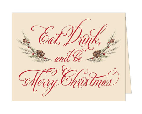 Eat, Drink, and Be Merry Christmas Card