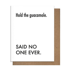 Hold the Guac Card