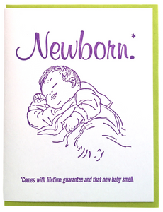 Newborn* *Comes with lifetime guarantee and that new baby smell.