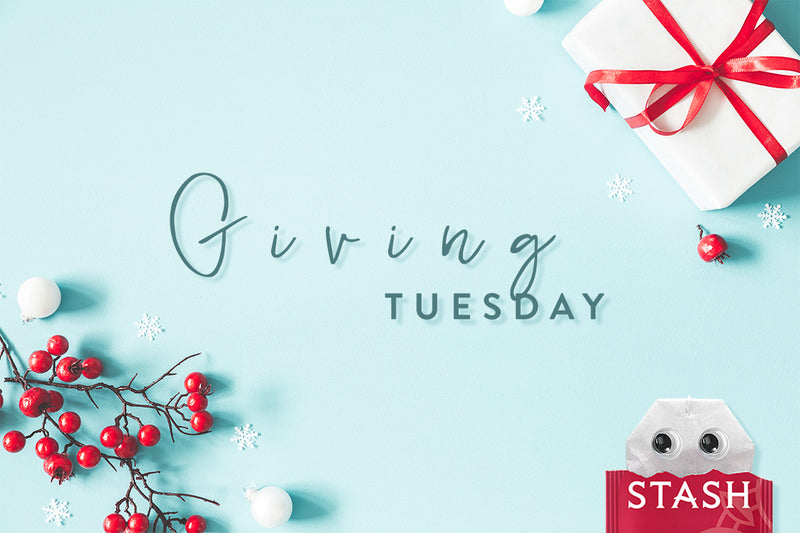 Giving Tuesday—Empowering Our Communities | Stash Tea