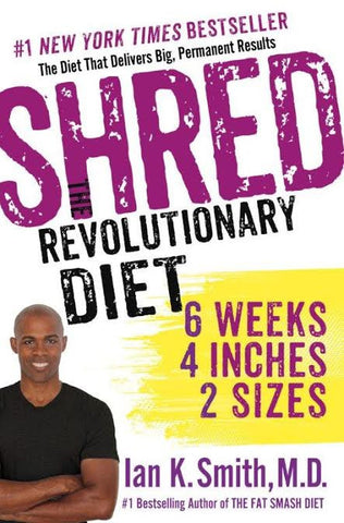 SHRED: The Revolutionary Diet Book
