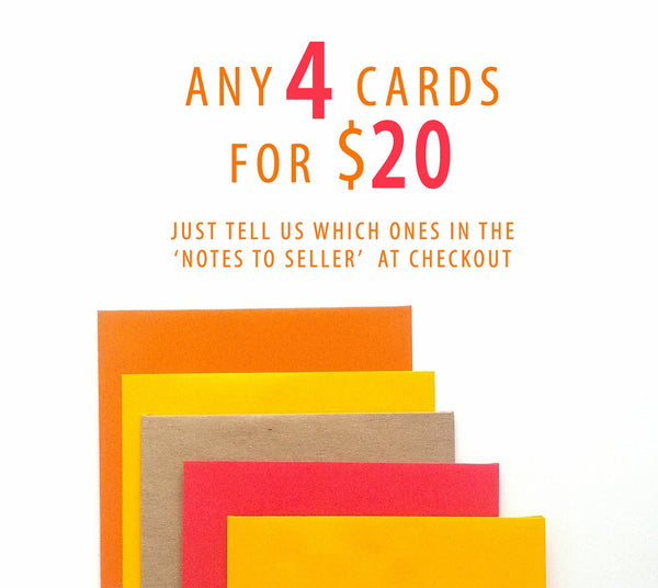Any 4 awesome cards for $ 20 CAD - card sale!
