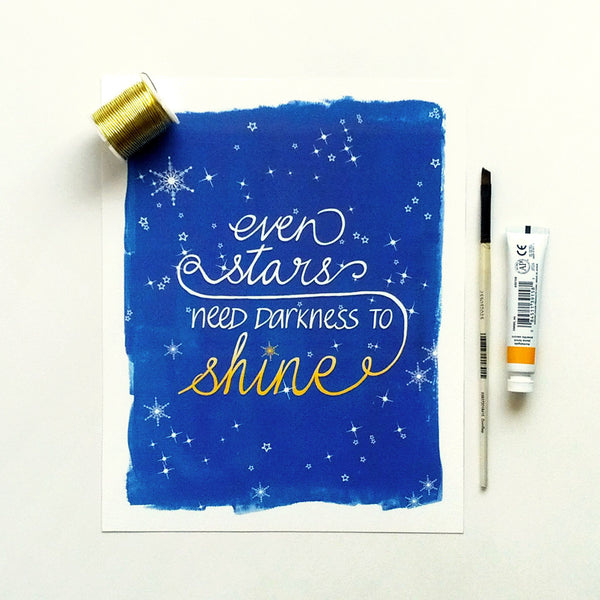 Inspirational archival print - even stars need darkness to shine