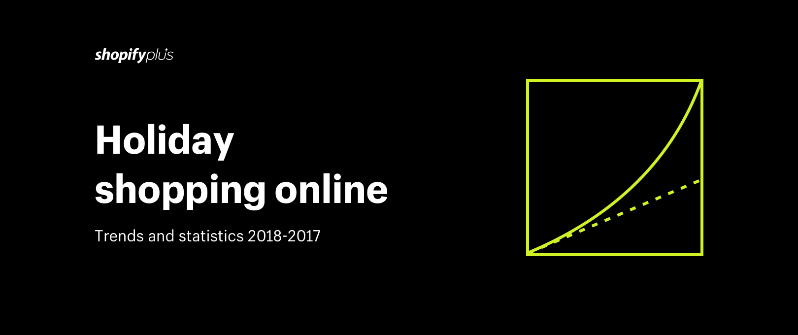 Holiday Shopping Online: Trends and Statistics 2018-2017