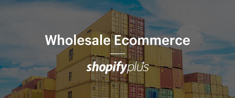 How to Launch a Wholesale Ecommerce Channel with One Click & Tap into the $7.7 Trillion Online B2B Market
