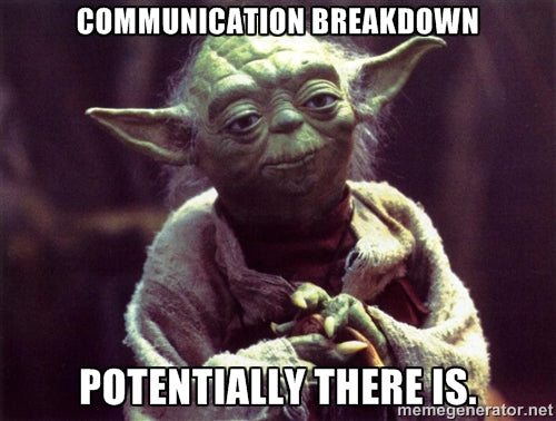 Communications breakdown, yoda
