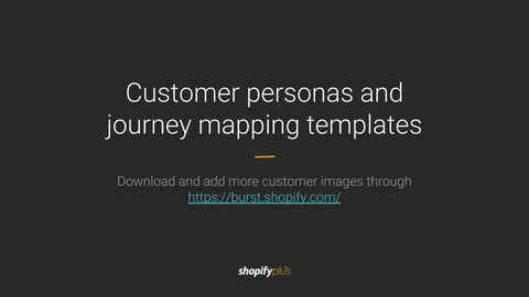 Customer personas and journey mapping templates