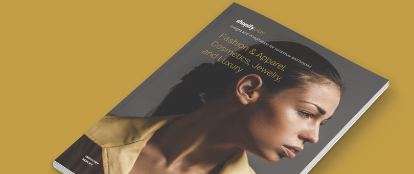 Introducing The Fashion & Apparel Industry Report by Shopify Plus