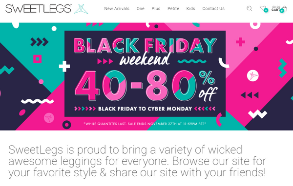 SweetLegs featured deep discounts for their Black Friday ecommerce weekend sale