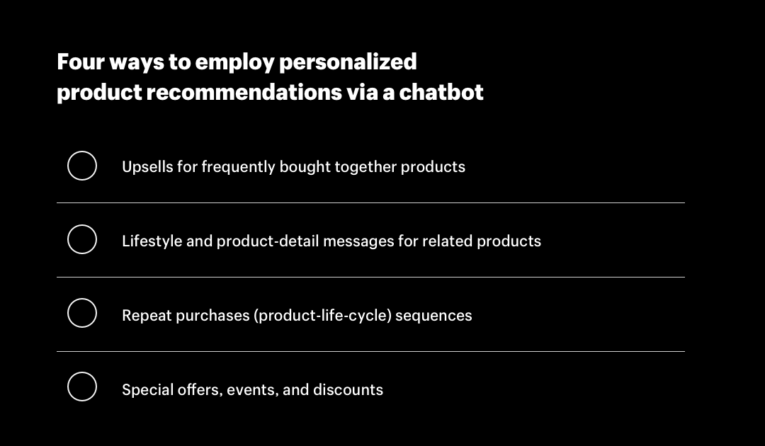 Four ways to employ personalized product recommendations via an ecommerce chatbot