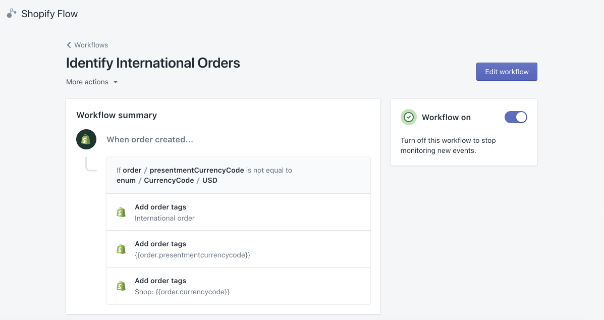 Shopify Flow can automatically tag international orders for easy identification or segmented marketing