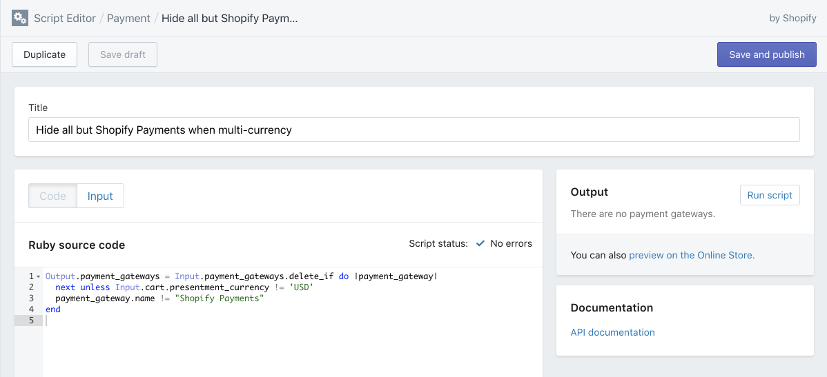 Shopify Scripts lets you hide and show specific multi-currency payment options