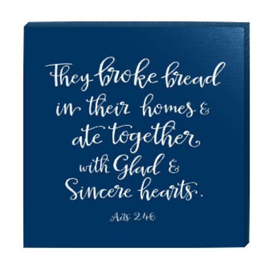They Broke Bread in Their Homes Square Navy Canvas