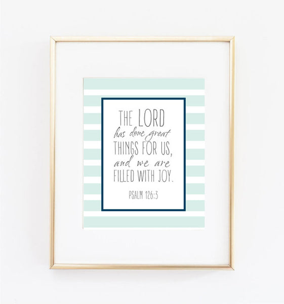 The Lord Has Done Great Things for Us Print