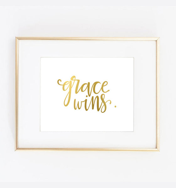 Grace Wins Gold Foil Print
