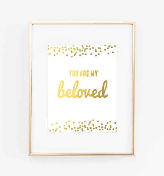 You Are My Beloved Print