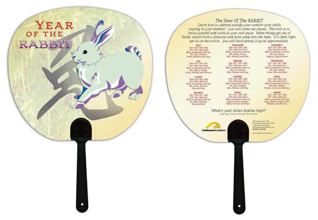 Year of the Rabbit Hand Fan Birth Years: 1927, 39, 51, 63, 75, 87, 99, 2011