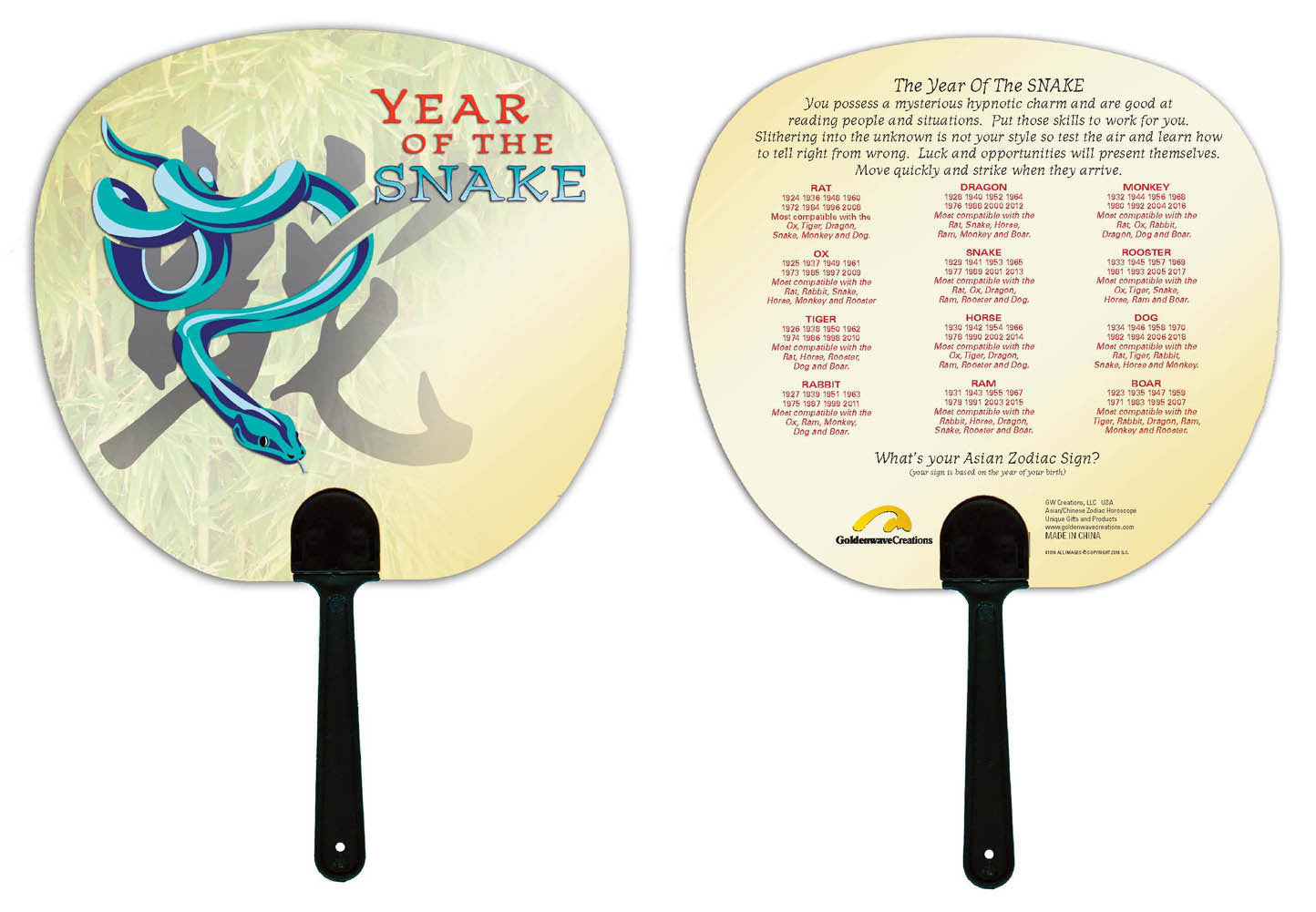 Year of the Snake Hand Fan Birth Years: 1929, 41, 53, 65, 77, 89, 01, 2013