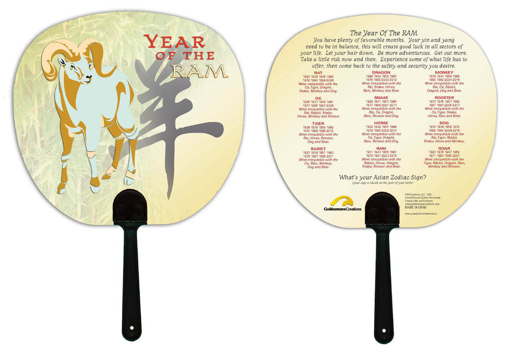 Year of the Ram Hand Fan Birth Years: 1931, 43, 55, 67, 79, 91, 03, 2015