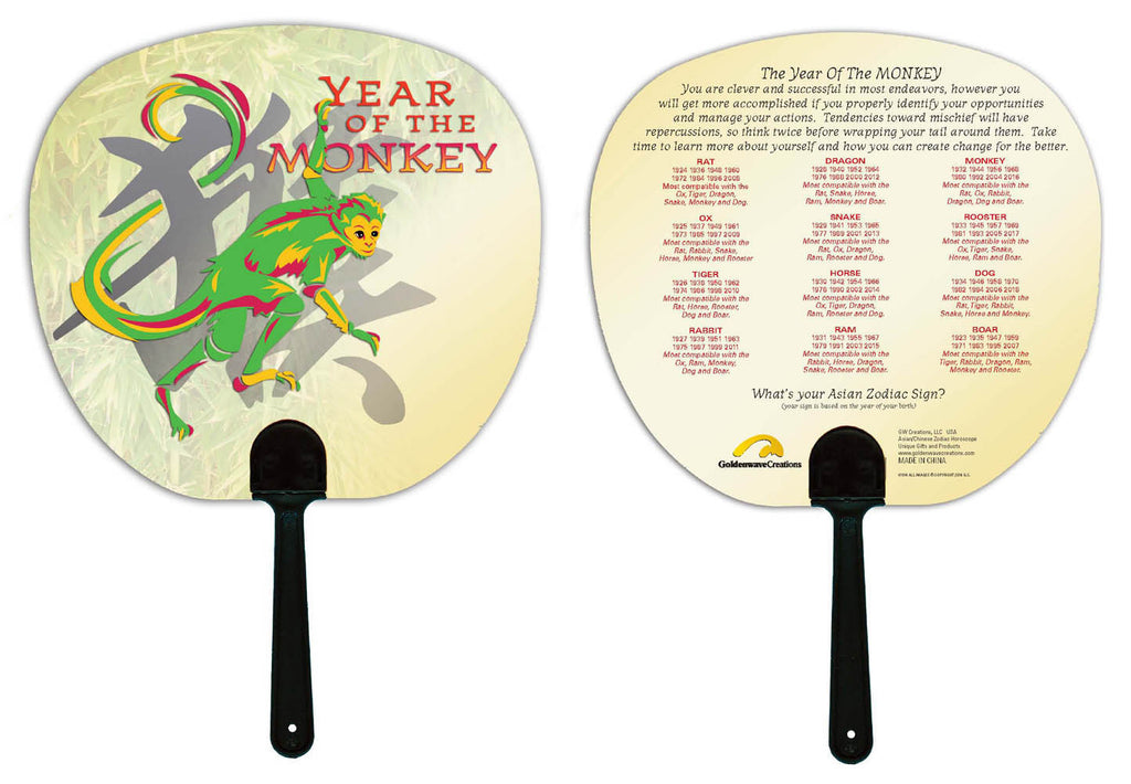 Year of the Monkey Hand Fan Birth Years: 1932, 44, 56, 68, 80, 92, 04, 2016