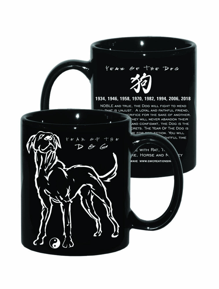 Chinese Year of the DOG, Black Mug Hi-NRG Design, Born: 1934, 46, 58, 70, 82, 94, 06, 2018