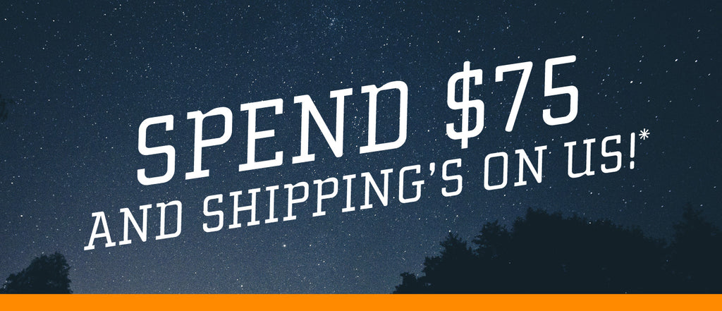 Spend-$75-And-Shipping's-On-Us!