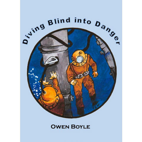 Diving Blind Into Danger