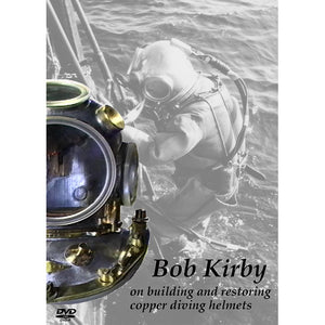 Bob Kirby on building and restoring copper diving helmets