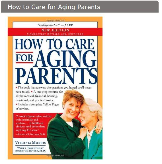 Accessories - How To Care For Aging Parents - By Virginia Morris