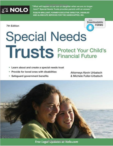 Accessories - Special Needs Trusts: Protect Your Child's Financial Future 7th Edition  By Kevin Urbatsch Attorney (Author), Michele Fuller-Urbatch Attorney (Author)