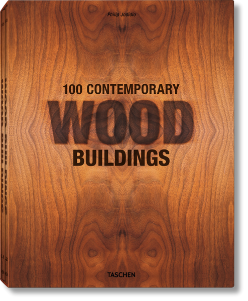 100 Contemporary Wood Buildings - Coveted Gifts - 1